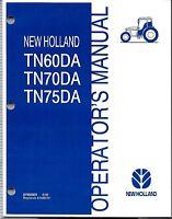 New Holland TN60DA TN70DA TN75DA Tractor Operator's Manual 87552825*