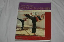 Concepts of Fitness and Wellness : A Comprehensive Lifestyle Approach by Will...