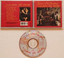 John Mellencamp-whenever we wanted (1991) Get a leg up, again Tonight