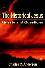 Quests and Questions: By Charles C Anderson