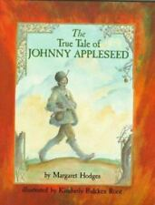 The True Story of Johnny Appleseed (Hardcover DJ with Brodart*) New