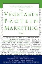Vegetable Protein Marketing : Food Psychology, Nutrition and Health,...