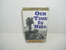 Our Time In Hell VHS Video Tape Movie