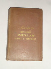 "MURRAY""S GUIDE TO TRAVELLERS IN SWITZERLAND & The Alps of Savoy & Piedmont 1846"