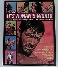 It's A Man's World Men's Adventure Magazine Postwar Pulps Adam Parfrey HC