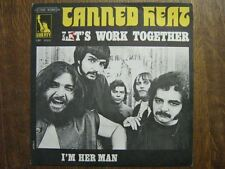 CANNED HEAT 45 TOURS FRANCE LET'S WORK TOGETHER