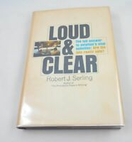 Loud and Clear: The Full Answer to Aviation's Vital Question; Serling; First