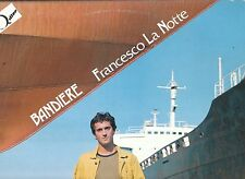 LP 3538  FRANCESCO LA NOTTE  BANDIERE