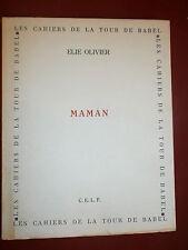 E. Olivier Maman C.E.L.F Poésie avec une lettre de l'auteur