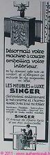 PUBLICITE SINGER MACHINE A COUDRE MEUBLE LUXE 1932 AD