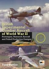 WW2 British Experimental Combat Aircraft of World War II Reference Book