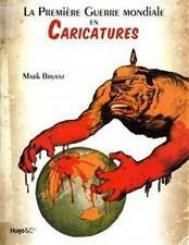 La première guerre mondiale en caricatures - Mark Bryant - HUGO et Cie