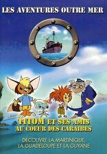 TITOM ET SES AMIS AU COEUR DES CARAIBES /*/ DVD DESSIN ANIME NEUF/CELLO