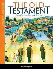 The Old Testament: Our Call to Faith and Justice by Daniel Smith-Christopher