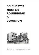 Colchester Master Round Head Lathe Manual - 80 pages in PDF format