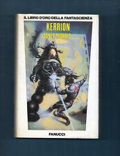 GGF-61-KERRION-JANET MORRIS-LIBRO D'ORO FANTASCIENZA-FANUCCI 1^EDIZIONE 10/1984