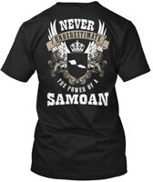 The Power Of A Samoan - Never Underestimate Hanes Tagless Tee T-Shirt