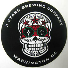 3 STARS BREWING COMPANY 5 inch Beer STICKER, Label with SKULL, WASHINGTON, D.C.
