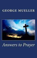 Answers to Prayer by George Mueller (2010, Paperback)