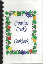*CLOVER SC *CROWDERS CREEK'S ELEMENTARY SCHOOL COOK BOOK *SOUTH CAROLINA RECIPES