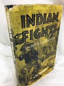 Indian Fights by JW Vaughn Native American Battles 1966 1st Edition Rare! L@@K!
