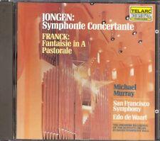 JONGEN - Symphonie Concertante / FRANCK - Fantaisie / Pastoral - Michael MURRAY