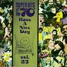 Super Hits of the '70s: Have a Nice Day, Vol. 23 by Various Artists CD