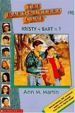 Kristy + Bart = ? No. 95 by Ann M. Martin (1996, Paperback) fast shipping!! LOOK