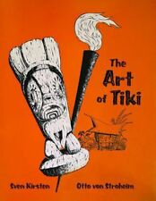 Art of Tiki by Sven Kirsten Hardcover Book