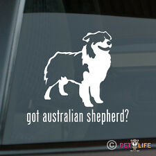 Got Australian Shepherd Sticker Die Cut Vinyl - aussie