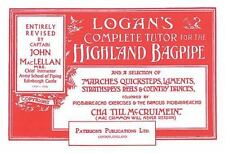 Logan's Complete Tutor for the Highland Bagpipe by Captain, John A MacLellan...