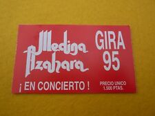 Medina azahara gira 95 ¡en concierto!    Spain Concert ticket Entrada Ç