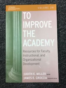 JB - Anker: To Improve the Academy Vol. 29 : Resources for Faculty, Instructiona