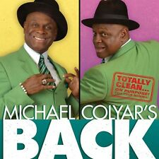 Michael Colyar - Michael Colyar's Back [New CD]