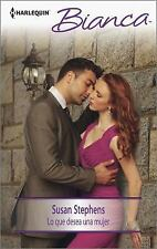 Lo que desea una mujer: (What a Woman Wants) (Harlequin Bianca) (Spani-ExLibrary
