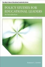 Policy Studies for Educational Leaders: An Introduction, Student Value 4th Ed.