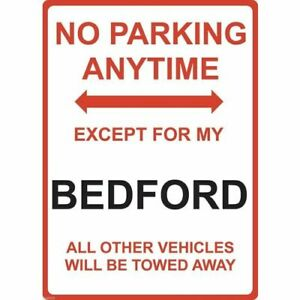 """Metal Sign - """"NO PARKING EXCEPT FOR MY BEDFORD"""""""