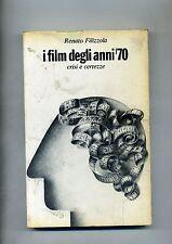 Renato Filizzola # I FILM DEGLI ANNI '70-CRISI E CERTEZZE # Ed. Paoline 1980