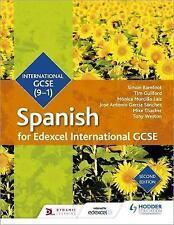 Edexcel International GCSE Spanish Student Book Second Edition by Tony Weston, Mike Thacker, Monica Morcillo Laiz, Jose Antonio Garcia Sanchez, Simon Barefoot, Timothy Guilford (Paperback, 2017)