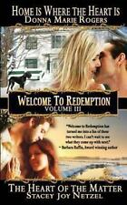 Welcome to Redemption Volume III : Home Is Where the Heart Is, the Heart of...