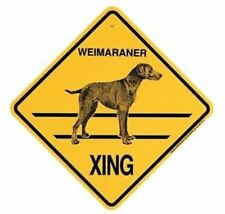 Weimaraner Xing Sign Dog Crossing New