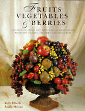 """Reader's Digest"" Fruit, Vegetables and Berries: Arranger's Guide to Using Dried"