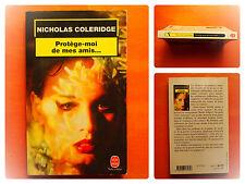 Protège-moi de mes amis-Nicholas Coleridge -Le Livre de Poche Policier N° 17131