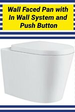 Brand New- Ceramic Wall Faced Pan  with In Wall System & Push Button Included