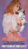 The Year Of The Lucy by McCaffrey, Anne (Paperback book, 1987)