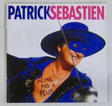 Patrick Sébastien CD Même pas peur 2009