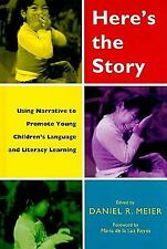 Here's the Story: Using Narrative to Promote Young Children's Language and
