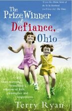 THE PRIZEWINNER OF DEFIANCE OHIO By RYAN TERRY