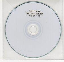 (EG844) O Messy Life, Challenger - 2013 DJ CD