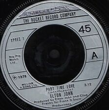Elton John Part Time Love 17.8cm Ws Ex / Gb Rocket Xpres 1